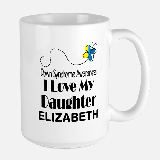 Down Syndrome Daughter Personalized Mugs