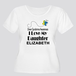 Down Syndrome Daughter Personalized Plus Size T-Sh