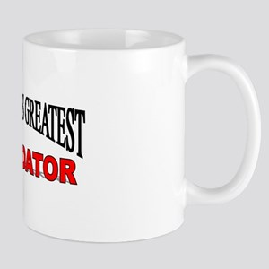 """The World's Greatest Intimidator"" Mug"