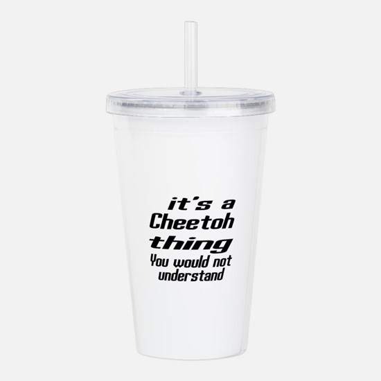 Cheetoh Thing You Woul Acrylic Double-wall Tumbler