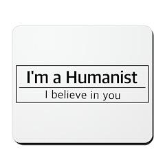 I'm a Humanist Mousepad