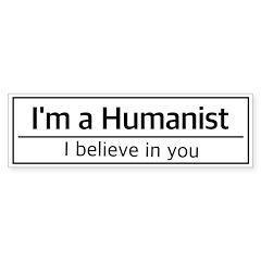 I'm a Humanist Bumper Sticker