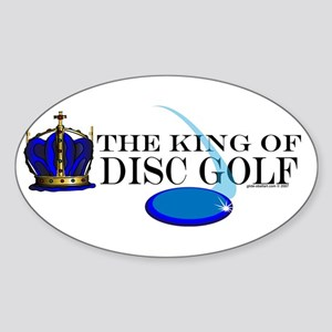 King of Disc Golf2 Oval Sticker