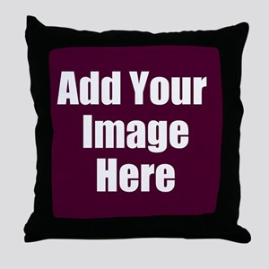 Add Your Image Here Throw Pillow