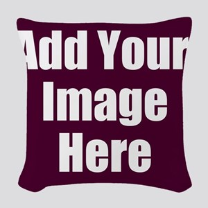Add Your Image Here Woven Throw Pillow