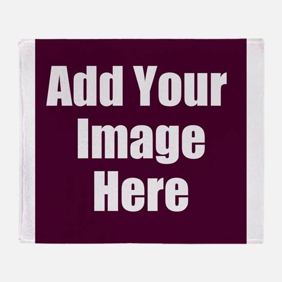 Add Your Image Here Throw Blanket