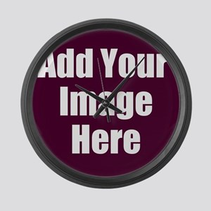 Add Your Image Here Large Wall Clock