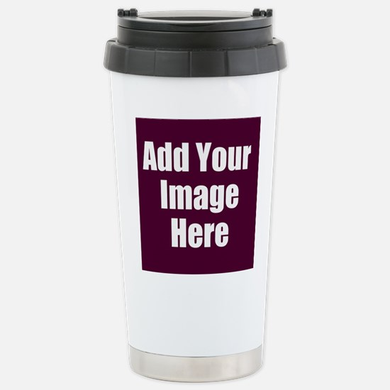 Add Your Image Here Travel Mug