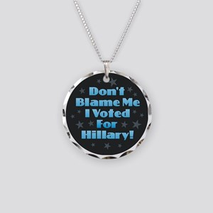 Don't Blame Me I Voted f Necklace Circle Charm