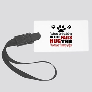 Hug The Wirehaired Pointing Grif Large Luggage Tag