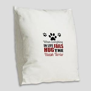Hug The Welsh Terrier Burlap Throw Pillow