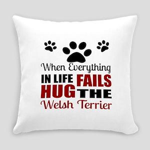 Hug The Welsh Terrier Everyday Pillow
