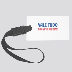Vale Tudo Begins and end with re Large Luggage Tag
