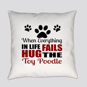 Hug The Toy Poodle Everyday Pillow