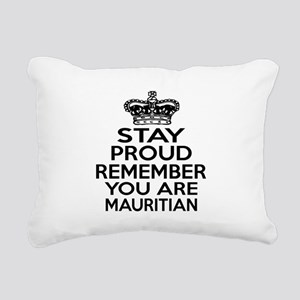 Stay Proud Remember You Rectangular Canvas Pillow