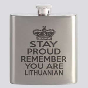 Stay Proud Remember You Are Lithuanian Flask