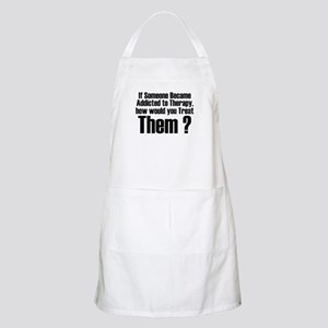 Addicted to Therapy BBQ Apron