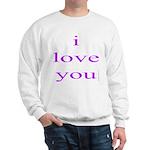 315. i love you..[purple] Sweatshirt