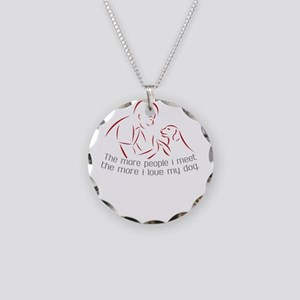 The more people i meet the m Necklace Circle Charm