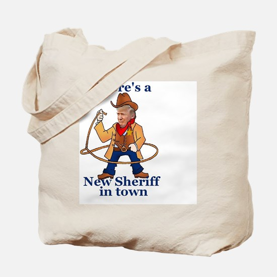 Cute New sheriff in town Tote Bag