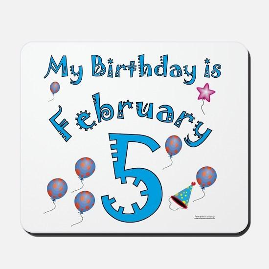 February 5th Birthday Mousepad