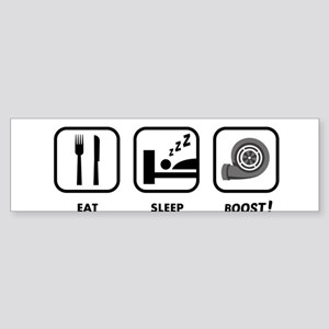 EAT SLEEP BOOST Bumper Sticker