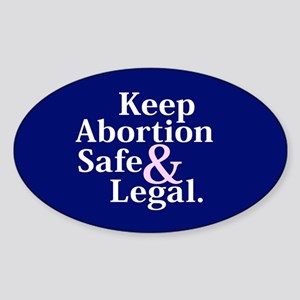 Keep Abortion Safe And Legal Oval Sticker