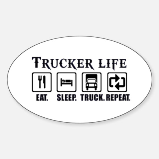 Truckers Life Decal