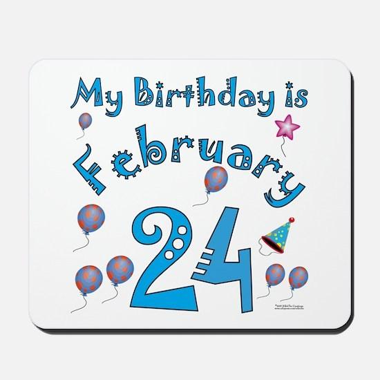 February 24th Birthday Mousepad