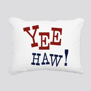 Yee Haw! Rectangular Canvas Pillow
