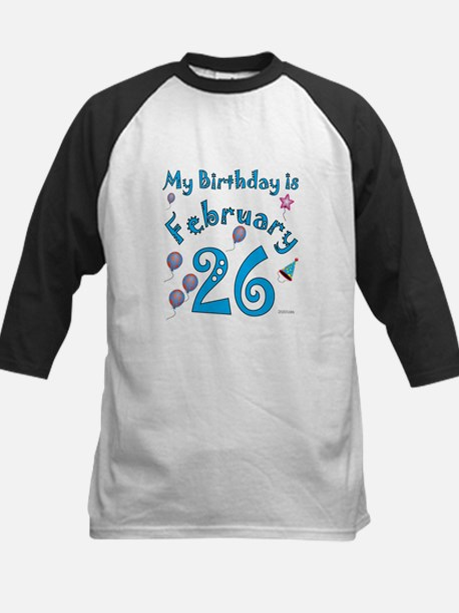 February 26th Birthday Kids Baseball Jersey
