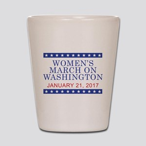 WOMEN'S MARCH ON WASHINGTON Shot Glass