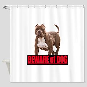 Beware of dog Shower Curtain