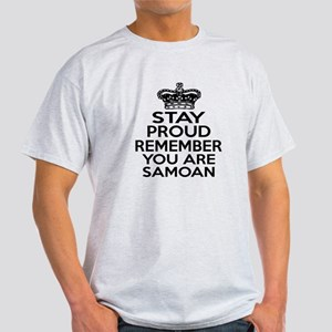 Stay Proud Remember You Are Samoan Light T-Shirt