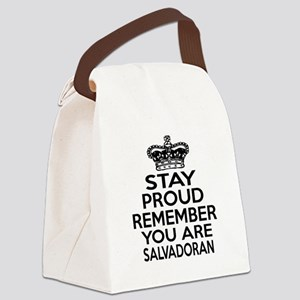 Stay Proud Remember You Are Salva Canvas Lunch Bag