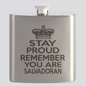 Stay Proud Remember You Are Salvadoran Flask