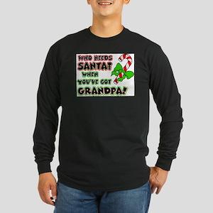 Santa? Grandpa! Long Sleeve T-Shirt