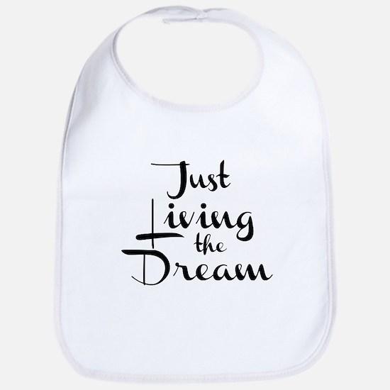Living the Dream Baby Bib