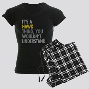 Its A Hawk Thing Pajamas