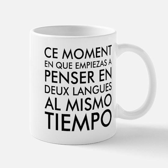 Thinking in French and Spanish Mug