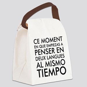 Thinking in French and Spanish Canvas Lunch Bag