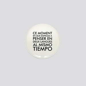Thinking in French and Spanish Mini Button