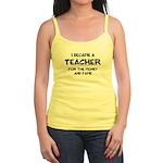 Teacher for Money and Fame Jr. Spaghetti Tank