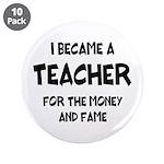 Teacher for Money and Fame 3.5