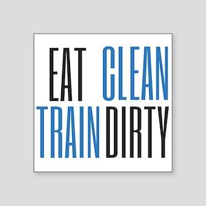 Eat Clean Train Dirty Sticker