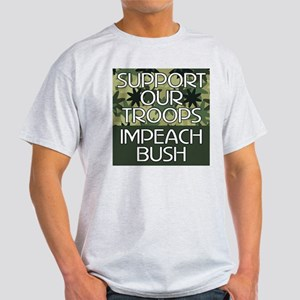 SUPPORT OUR TROOPS - IMPEACH  Ash Grey T-Shirt