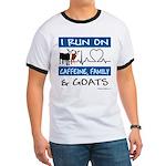 I Run on Caffeine, Goats & Family Ringer T