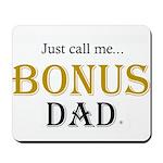 Bonus Dad Mousepad Gold