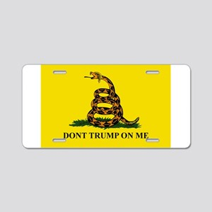 Dont Trump On Me Aluminum License Plate