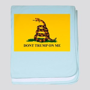 Dont Trump On Me baby blanket